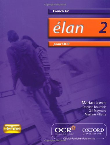 9780199153435: Élan 2: Pour OCR A2 Students' Book (Elan 2)