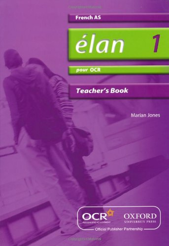 Elan 1: Pour OCR AS Teacher's Book (0199153442) by Pat Dunn
