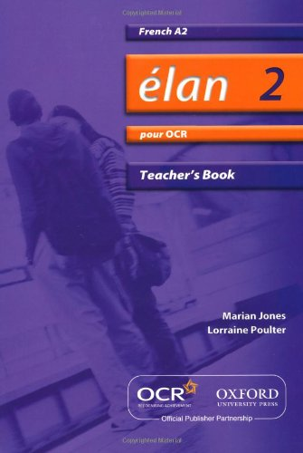 Elan 2: Pour OCR A2 Teacher's Book (9780199153466) by Daniele Bourdais