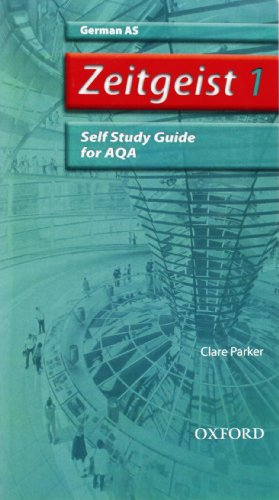 9780199153732: Zeitgeist: 1: AS AQA Self-Study Guide with CD