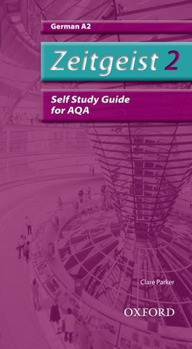 9780199154036: Zeitgeist 2. A2 Aqa Self-Study Guide