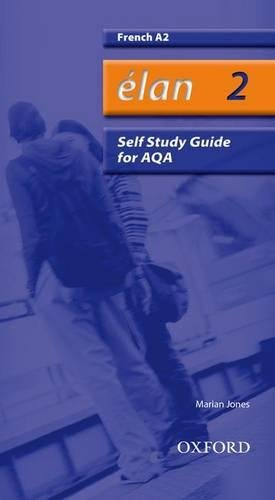 9780199154098: Élan: 2: A2 AQA Self-Study Guide with CD-ROM (Elan)