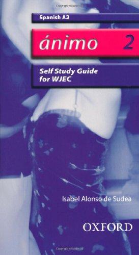 9780199154258: Ánimo: 2: A2 WJEC Self-Study Guide with CD-ROM (Animo)