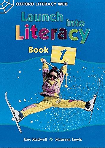 9780199155491: Oxford Literacy Web: Launch into Literacy