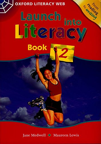9780199155514: Launch Into Literacy: Level 2: Students' Book 2