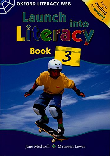 9780199155521: Launch Into Literacy: Level 3: Students' Book 3