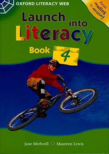 Launch Into Literacy: Level 4: Students' Book: Lewis, Maureen