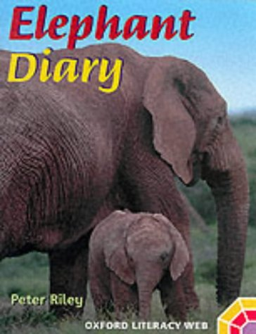 9780199155637: Oxford Literacy Web: Non-Fiction: Year 1 Non-Fiction Animals Pack: Elephant Diary