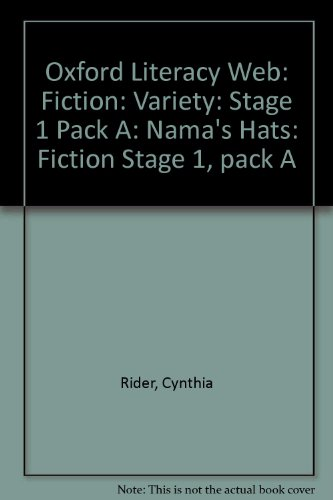 9780199156399: Oxford Literacy Web: Fiction: Variety: Stage 1 Pack A: Nama's Hats: Fiction Stage 1, pack A