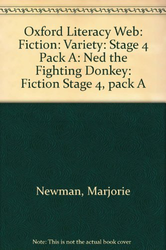 9780199156856: Oxford Literacy Web: Fiction: Variety: Stage 4 Pack A: Ned the Fighting Donkey: Fiction Stage 4, pack A