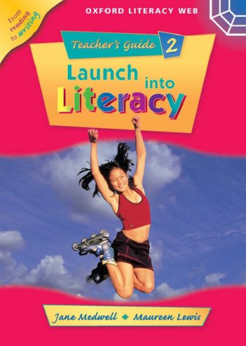 9780199157143: Launch Into Literacy: Level 2: Teacher's Guide 2 (Oxford literacy web)