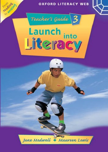 9780199157150: Launch Into Literacy: Level 3: Teacher's Guide 3 (Oxford Literacy Web)