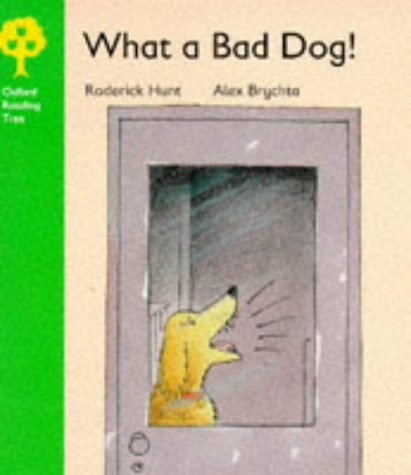 9780199160341: Oxford Reading Tree: Stage 2: Storybooks: What a Bad Dog! (Oxford Reading Tree)