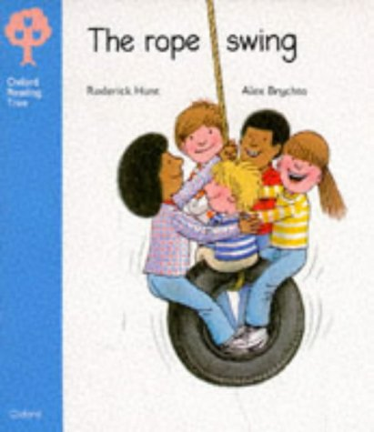 9780199160402: Oxford Reading Tree: Stage 3: Storybooks: Rope Swing (Oxford Reading Tree)