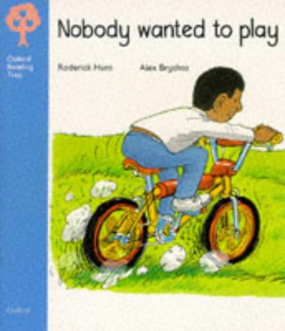 9780199160419: Oxford Reading Tree: Stage 3: Storybooks: Nobody Wanted to Play (Oxford Reading Tree)