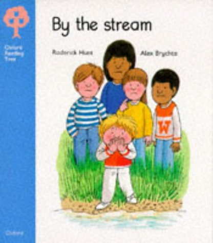 9780199160600: Oxford Reading Tree: Stage 3: Storybooks: By the Stream (Oxford Reading Tree)