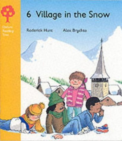 9780199160730: Oxford Reading Tree: Stage 5: Storybooks: Village in the Snow (Oxford Reading Tree)