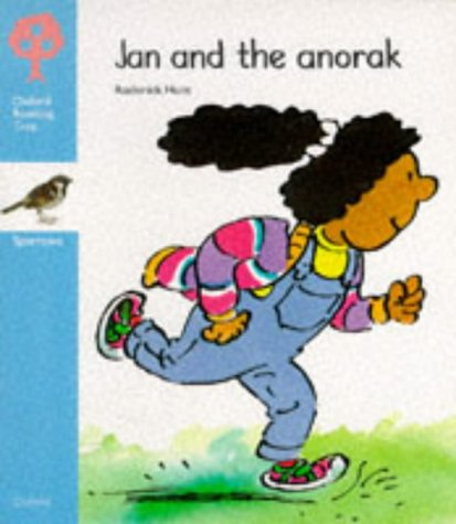 9780199160822: Oxford Reading Tree: Stage 3: Sparrows Storybooks: Jan and the Anorak: Jan and the Anorak