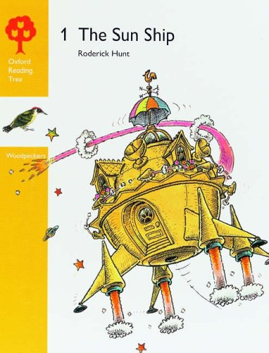 9780199160921: Oxford Reading Tree: Stages 3-5: Woodpeckers Anthologies: 1: The Sun Ship