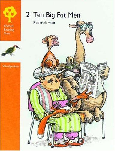 9780199160938: Oxford Reading Tree: Stages 6-7: Woodpeckers Anthologies: 2: Ten Big Fat Men: Ten Big Fat Men