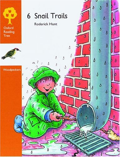 9780199160976: Oxford Reading Tree: Stages 8-9: Woodpeckers Anthologies: 6: Snail Trails
