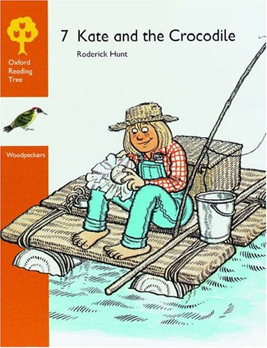 9780199160983: Oxford Reading Tree: Stages 8-9: Woodpeckers Anthologies: 7: Kate and the Crocodile