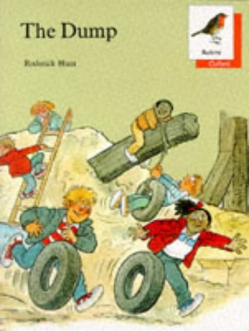 9780199161126: Oxford Reading Tree: Stages 6-10: Robins Storybooks: 1: The Dump: Dump