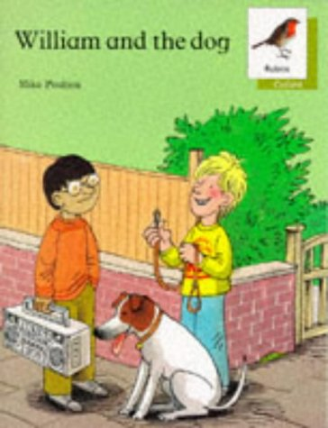 9780199161140: Oxford Reading Tree: Stages 6-10: Robins Storybooks: 3: William and the Dog: William and the Dog