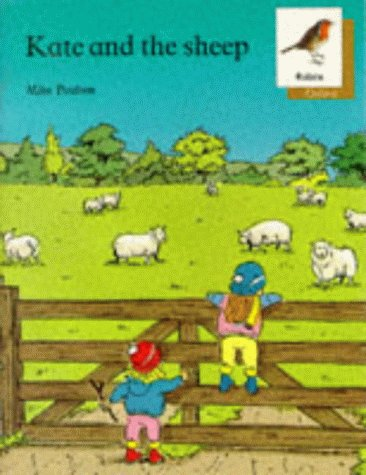 9780199161164: Oxford Reading Tree: Stages 6-10: Robins Storybooks: 5: Kate and the Sheep: Kate and the Sheep