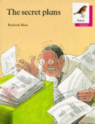 9780199161218: Oxford Reading Tree: Stages 6-10: Robins Storybooks: 10: The Secret Plans: Secret Plans