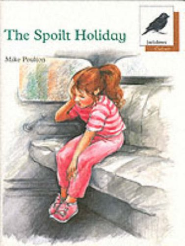 9780199161225: Oxford Reading Tree: Stage 8: Jackdaws Anthologies: The Spoilt Holiday: Spoilt Holiday
