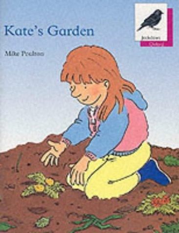 9780199161270: Oxford Reading Tree: Stage 10: Jackdaws Anthologies: Kate's Garden: Kate's Garden