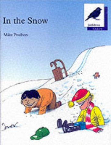 9780199161287: Oxford Reading Tree: Stage 11: Jackdaws Anthologies: In the Snow: In the Snow