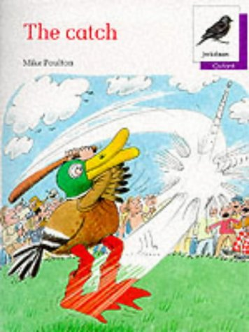 9780199161294: Oxford Reading Tree: Stage 11: Jackdaws Anthologies: The Catch: Catch