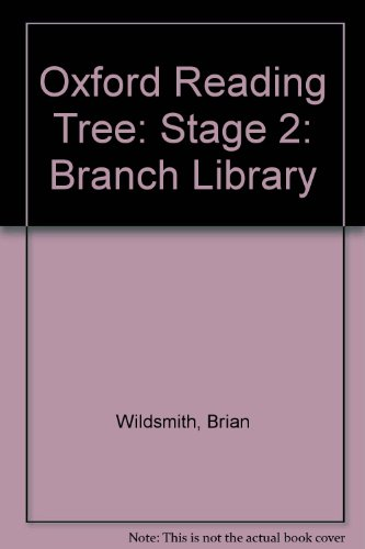 Oxford Reading Tree: Stage 2: Branch Library: Branch Library: Stage 2 (Oxford Reading Tree) (0199161852) by Brian Wildsmith; Leslie Wood