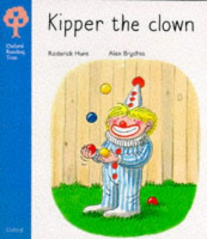 9780199162376: Oxford Reading Tree: Stage 3: More Stories: Kipper the Clown (Oxford Reading Tree)