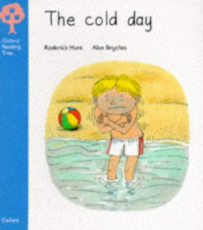 9780199163076: The Cold Day (Oxford Reading Tree)