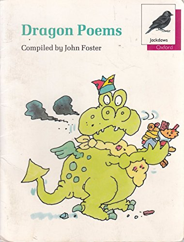 9780199163366: Oxford Reading Tree: Stage 10: Jackdaws Poetry: Dragon Poems