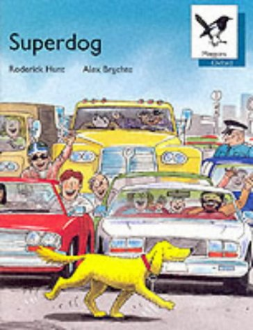 9780199163465: Oxford Reading Tree: Stage 9: Magpies Storybooks: Superdog