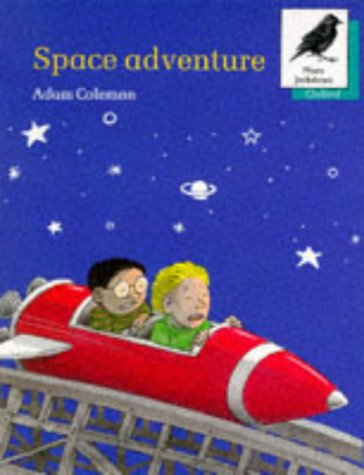 9780199163656: Oxford Reading Tree: Stages 8-11: More Jackdaws Anthologies: Space Adventure: Space Adventure