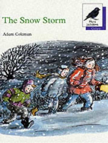 The Snow Storm (Oxford Reading Tree: Stage: Coleman, Adam
