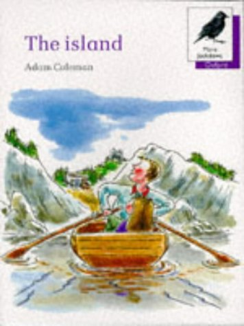 9780199163700: Oxford Reading Tree: Stages 8-11: More Jackdaws Anthologies: The Island: Island