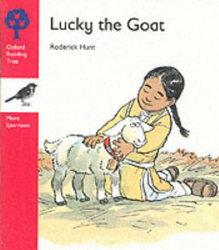 9780199163861: Oxford Reading Tree: Stage 4: More Sparrows Storybooks: Lucky the Goat: Lucky the Goat