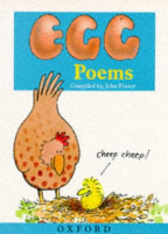 Egg Poems: John Foster