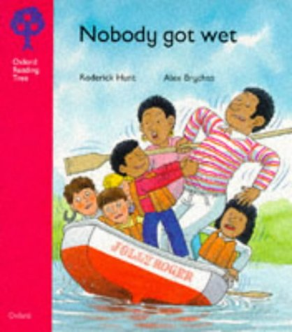 9780199164332: Oxford Reading Tree: Stage 4: More Stories: Nobody Got Wet