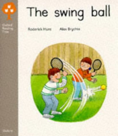 9780199164523: Oxford Reading Tree: Stage 1: Biff and Chip Storybooks: Swing Ball