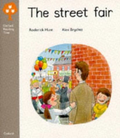 Oxford Reading Tree: Stage 1: Biff and Chip Storybooks: Street Fair: Roderick Hunt
