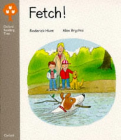 9780199164554: Oxford Reading Tree: Stage 1: Biff and Chip Storybooks: Fetch!