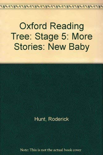 9780199164998: Oxford Reading Tree: Stage 5: More Stories: New Baby