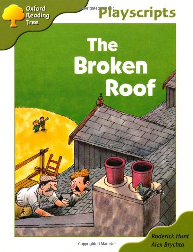 9780199165810: Oxford Reading Tree Owls Playscripts: Stage 7: The Broken Roof